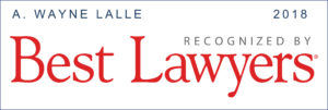A. Wayne Lalle BEST LAWYERS