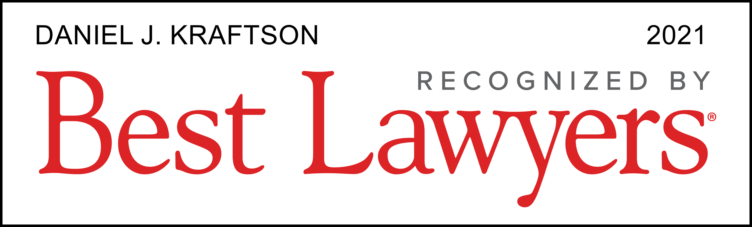 Daniel J. Kraftson Best Lawyers 2021